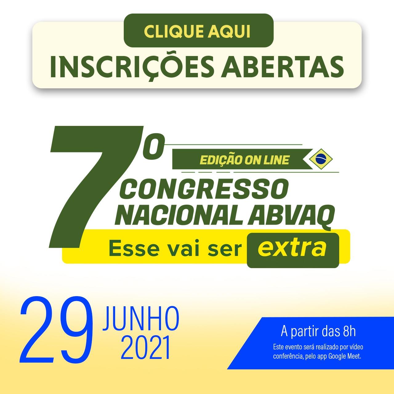 7º Congresso Nacional ABVAQ - Edição 2021 - Versão 100% online - EXTRA